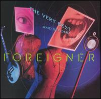 The Very Best...And Beyond - Foreigner