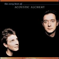 The Very Best of Acoustic Alchemy - Acoustic Alchemy