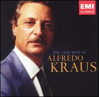 The Very Best of Alfredo Kraus - Agostino Ferrin (bass); Alfredo Kraus (tenor); Beverly Sills (soprano); Beverly Sills (vocals);...