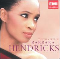 The Very Best of Barbara Hendricks - Barbara Hendricks (soprano); Cellos of the Royal Philharmonic Orchestra; Dmitri Alexeev (piano); Eldon Fox (cello);...