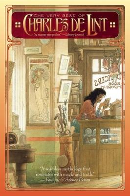 The Very Best of Charles de Lint - de Lint, Charles