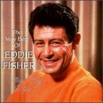 The Very Best of Eddie Fisher [Taragon]