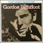 The Very Best of Gordon Lightfoot - Gordon Lightfoot