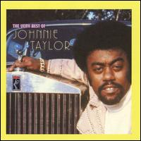 The Very Best of Johnnie Taylor - Johnnie Taylor