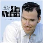The Very Best of Slim Whitman [EMI]