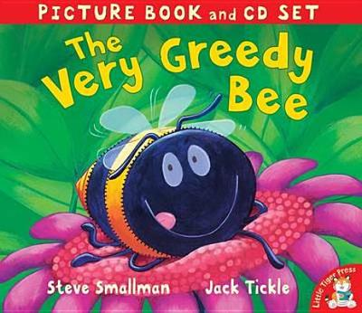 The Very Greedy Bee - Smallman, Steve, and Tickle, Jack
