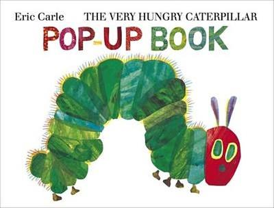 The Very Hungry Caterpillar Pop-Up Book - Carle, Eric