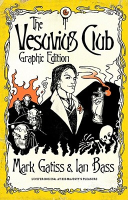 The Vesuvius Club - Gatiss, Mark