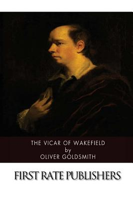 The Vicar of Wakefield - Goldsmith, Oliver