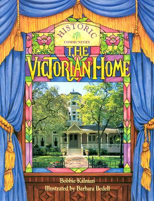 The Victorian Home -