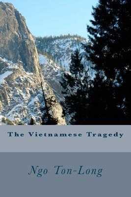 The Vietnamese Tragedy: On the Way of Sojourners_v.3 - Kolzion, David, and Ngo, Ton-Long