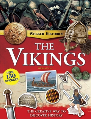 The Vikings: The Creative Way to Discover History - Potter, William