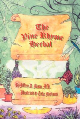The Vine Rhyme Herbal - Mason, Jeffrey D