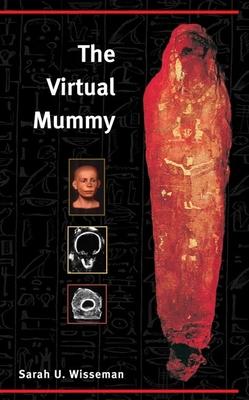 The Virtual Mummy - Wisseman, Sarah U