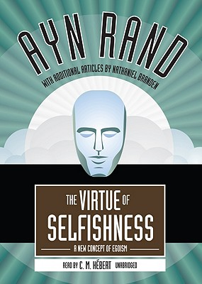 The Virtue of Selfishness - Rand, Ayn
