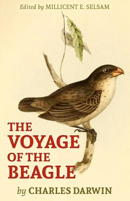 The Voyage of the Beagle - Darwin, Charles, Professor, and Selsam, Millicent E (Editor)
