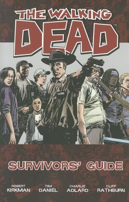 The Walking Dead Survivors Guide Tp - Daniel, Tim (Illustrator), and Kirkman, Robert, and Rathburn, Cliff (Illustrator)