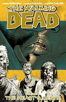 The Walking Dead Volume 4: The Heart's Desire - Kirkman, Robert, and Adlard, Charlie (Artist), and Rathburn, Cliff (Artist)