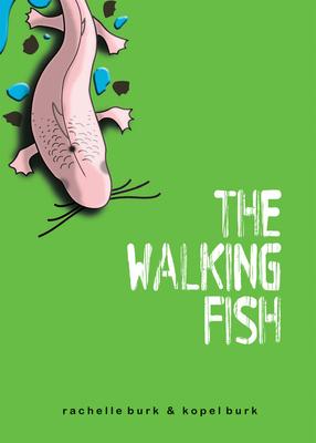 The Walking Fish - Burk, Kopel, and Burk, Rachelle