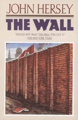 The Wall - Hersey, John, Professor