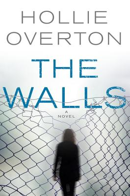 The Walls - Overton, Hollie