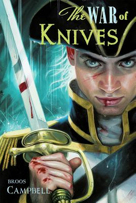 The War of Knives: A Matty Graves Novel - Campbell, Broos