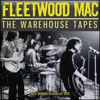 The Warehouse Tapes - Fleetwood Mac