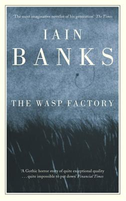 The Wasp Factory - Banks, Iain