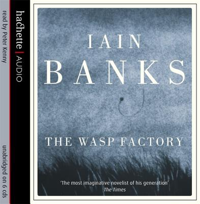The Wasp Factory - Banks, Iain, and Kenny, Peter (Read by)