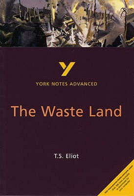 The Waste Land: York Notes Advanced - Macrae, Alisdair