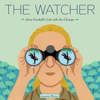 The Watcher: Jane Goodall's Life with the Chimps -