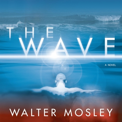 The Wave - Mosley, Walter, and Cain, Tim (Read by)