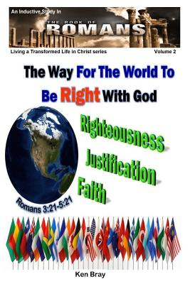 The Way For The World To Be Right With God - Bray, Ken