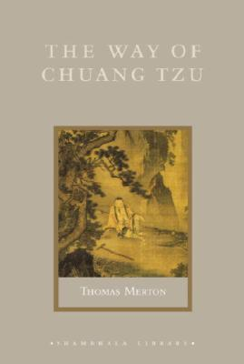 The Way of Chuang Tzu - Merton, Thomas