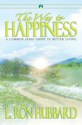 The Way to Happiness - Hubbard, L Ron