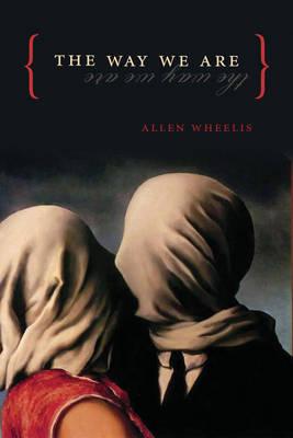 The Way We Are - Wheelis, Allen