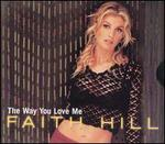 The Way You Love Me [US CD5/Cassette]