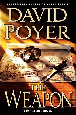 The Weapon - Poyer, David