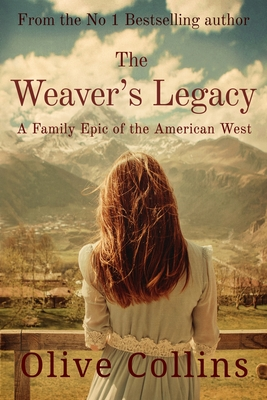 The Weaver's Legacy - Collins, Olive