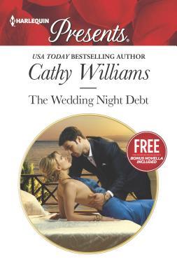 The Wedding Night Debt: Christmas at the Castello (Bonus Novella) - Williams, Cathy, and Cinelli, Amanda
