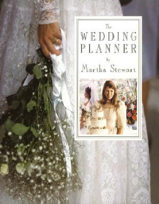 The Wedding Planner - Stewart, Martha, and Baker, Chris (Photographer)
