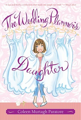 The Wedding Planner's Daughter - Paratore, Coleen Murtagh