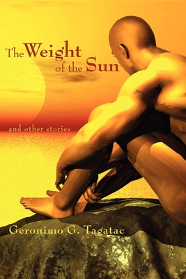 The Weight of the Sun - Tagatac, Geronimo