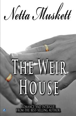 The Weir House - Muskett, Netta