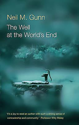 The Well at the World's End - Gunn, Neil