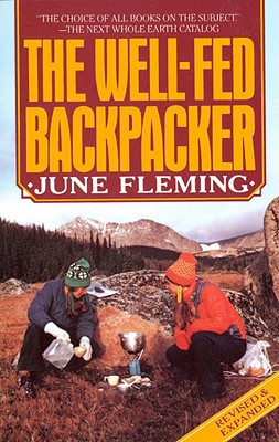 The Well-Fed Backpacker - Fleming, June