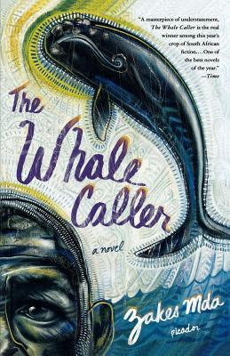 The Whale Caller - Mda, Zakes