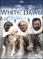 The White Dawn - Philip Kaufman