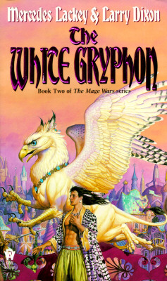 The White Gryphon - Lackey, Mercedes, and Dixon, Larry