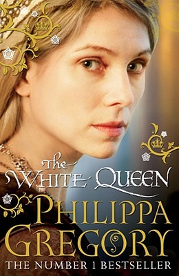 The White Queen - Gregory, Philippa